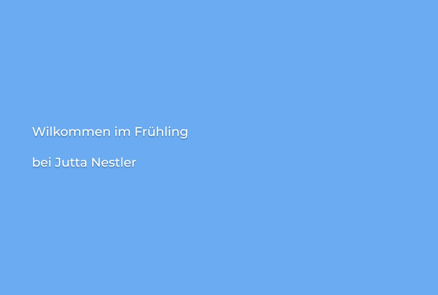 Jutta Nestler Frühling